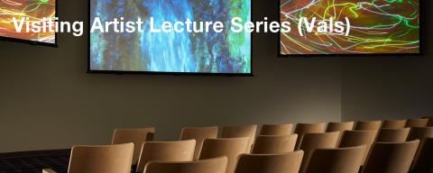 Visiting Artist Lecture Series (VALS)